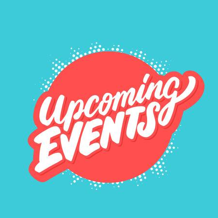 "illustrated type ""upcoming events"" with a blue backround."
